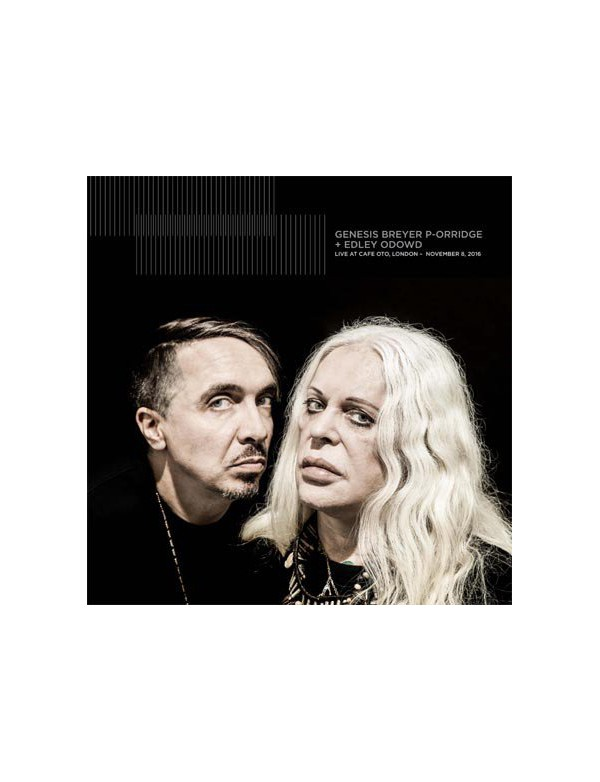 Genesis P-Orridge And Edley Odowd - Live At Cafe Oto [LP]