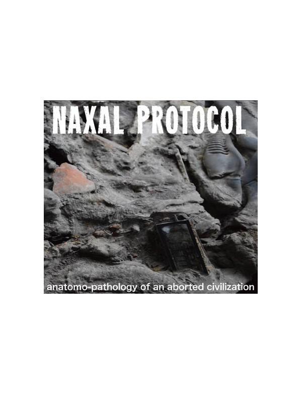 Naxal Protocol - Anatomo-Pathology Of An... [CD]