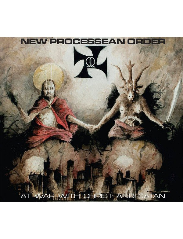 New Processean Order - At War With Christ And Satan [CD]