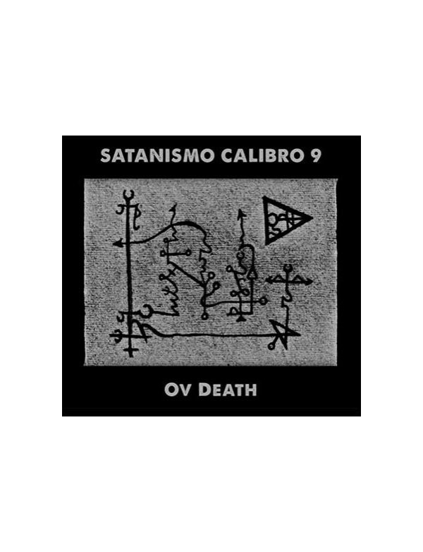 Satanismo Calibro 9 - Ov Death [CD]