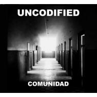 Uncodified - Comunidad [CD]