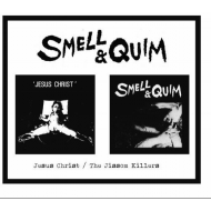 Smell & Quim - Jesus Christ / The Jissom Killers [2CD]