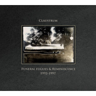 Claustrum - Funeral Fugues & Reminiscence 1992-1997 [CD]