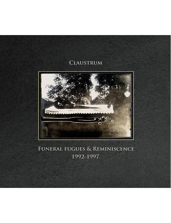 Claustrum - Funeral Fugues & Reminiscence 1992-1997 [CD]