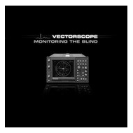 Vectorscope - Monitoring...