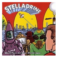 Stelladrine - You'll never see your world again [CD]