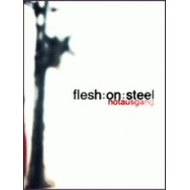 Flesh On Steel - Notausgang [CD]