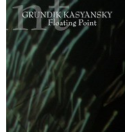Grundik Kasyansky - Floating point [CDR]