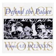 V/A - Defend The Palace - Worms AD MCLXXXXIV [CD]
