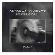 V/A - Klangdynamische Bewegung Vol. 1 [CD]