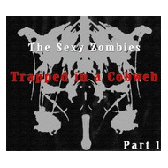 V/A - The Sexy Zombies : Trapped in a cobweb [CDR]