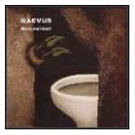Naevus - Behaviour [CD]