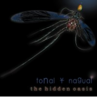 Tonal Y Nagual - The hidden...