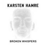 Karsten Hamre - Broken...