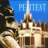 Penitent - Deserted dreams...
