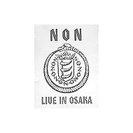 NON - Live In Osaka [DVD]
