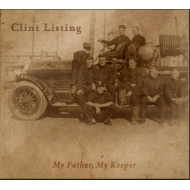 Clint Listing - My father my keeper [CD]