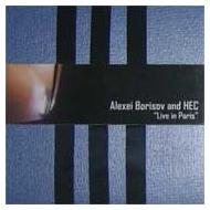 Alexei Borisov & HEC - Live in Paris [CDR]