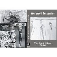 Werewolf Jerusalem - The Beast Before Christ [CDR]