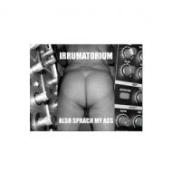 Irrumatorium - Also Sprach...
