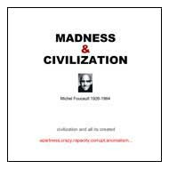 Madness & Civilization -...