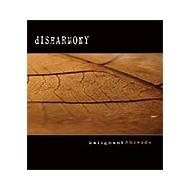 Disharmony - Malignant...