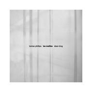 Thomas Phillips & Dean King - Les Mailles [CD]