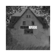 Freiband - Replicas [CD]
