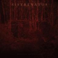 Sistrenatus - Sensitive...