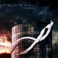 All My Faith Lost - Decade...