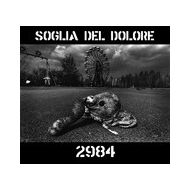 Soglia Del Dolore - 2984 [CD]