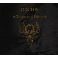 Orchis - A Thousand Winters...