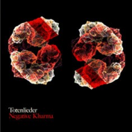Totenlieder - Negative Kharma [LP]