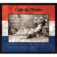 Cafe de l'Enfer - Marchant...