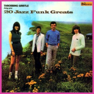 Throbbing Gristle - 20 Jazz...