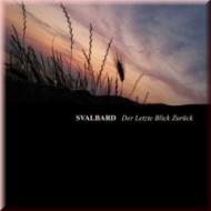 Svalbard - Der Letzte Blick...