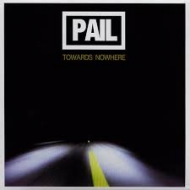 Pail - Towards Nowhere [CD]