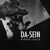 Da-Sein - Mirror Touch [CD]