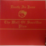 Death In June - The Wall Of Sacrifice 'Plus' [CD+Colour 7