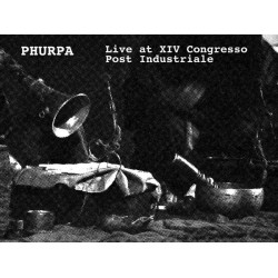 Phurpa - Live at XIV Congresso Post Industriale [CD]