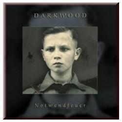 Darkwood -  Notwendfeuer [LP]