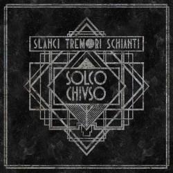 SOLCO CHIUSO - Slanci...