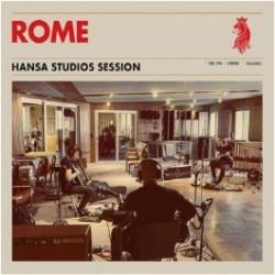 ROME - Hansa Studios Session [CD]