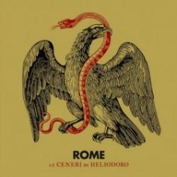 ROME - Le Ceneri Di Heliodoro [CD]