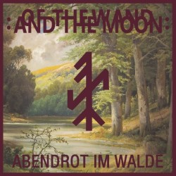 "Of The Wand & the Moon - Abendrot Im Walde [7"" Red]"