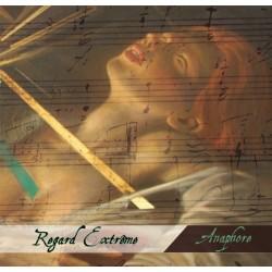 Regard Extrême - Anaphore [CD]