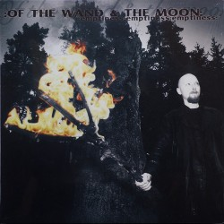 Of The Wand & The Moon - Emptiness Emptiness Emptiness [LP]