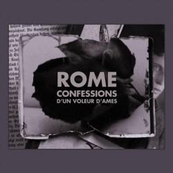 Rome - Confessions D'Un Voleur D'Âmes [CD]