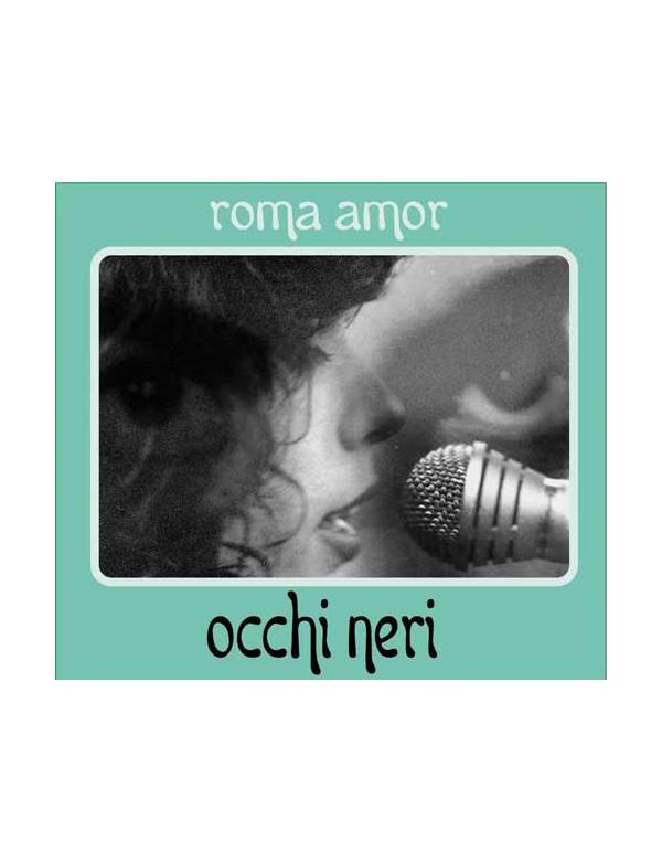 Roma Amor - Occhi Neri [CD]
