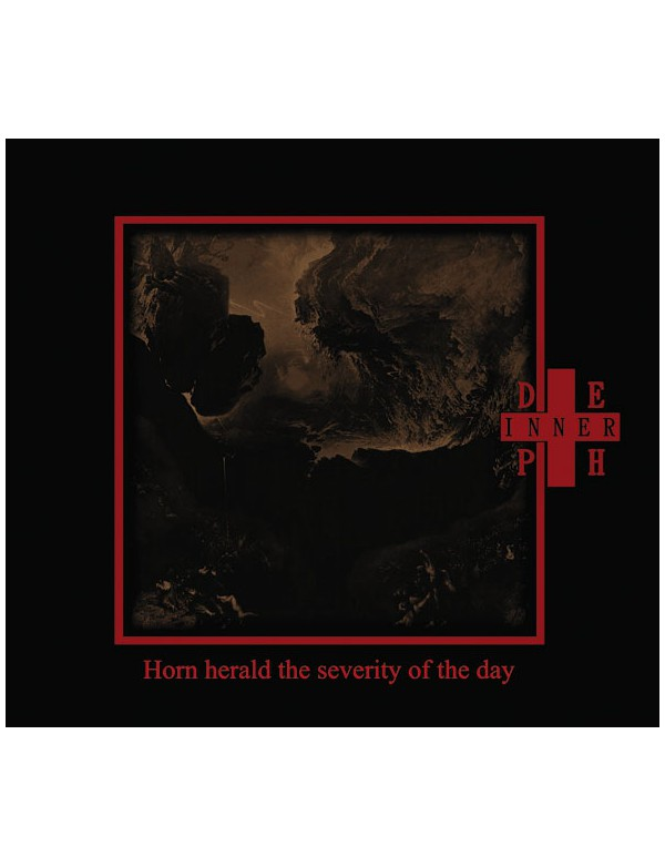 Inner Depth - Horn Herald The Severity Of The Day  [CD]
